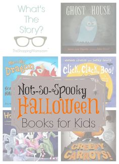 5 Great Not-so-spooky Halloween Books for Kids