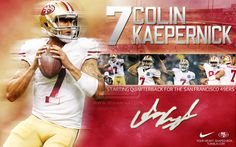 Colin Kapernick He gives you nothing but the best!!!