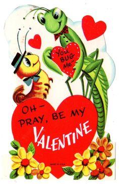 PRAYING MANTIS AND CATERPILLAR SWEETHEARTS - YOU BUG ME / VINTAGE VALENTINE CARD