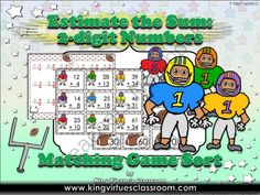 Estimate the Sum: 2-digit Numbers Matching Game Sort - Football - King Virtue from King Virtue on TeachersNotebook.com -  (4 pages)  - Estimate the Sum: 2-digit Numbers Matching Game Sort - Football - Addition - King Virtue's Classroom  Let's make math fun! This math game is designed to help students practice estimating the sum usi