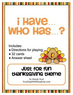 I Have...Who Has...Just for Fun Thanksgiving Theme - FREE