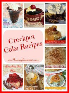 Crockpot Cake Recipes #crockpotrecipes #slowcooker