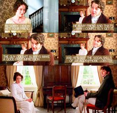 The social skills of an agoraphobic lobster.     Pride and Prejudice (1995) + The Lizzie Bennet Diaries (2012)