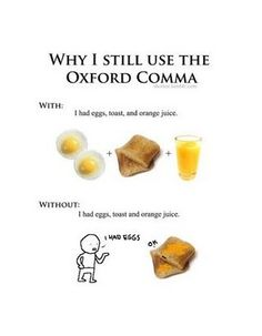 I use the Oxford comma oxford comma