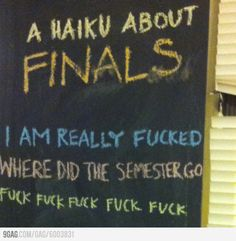 A Haiku About Finals