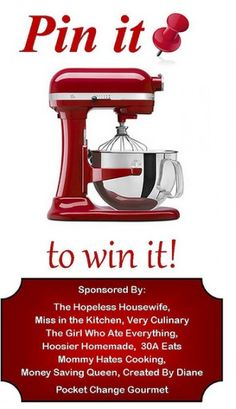 BIG Giveaway– Pin it to Win it!! $500 KitchenAid Stand Mixer, Pick Your Color!