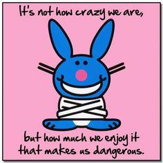 Living Dangerously...