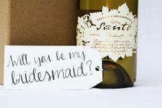 Ask your bridesmaids