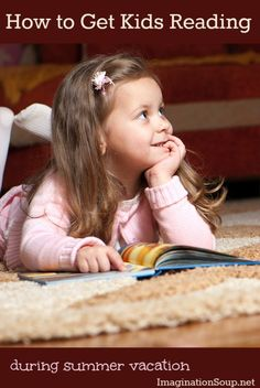 3 Essentials to Get Kids Reading Over the Summer