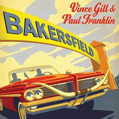Bakersfield/Vince Gill & Paul Franklin http://encore.greenvillelibrary.org/iii/encore/record/C__Rb1371720__Svince%20gill__Orightresult__X4?lang=eng&suite=cobalt