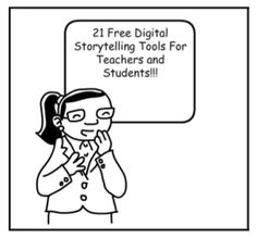 21 Free Digital Storytelling Tools For Teachers and Students  Do you believe that Digital Storytelling is important in Education? Are you looking for a creative, critical, and powerful way to help your students? Would you be interested in a list of Free Digital Storytelling Tools?   http://elearningindustry.com/free-digital-storytelling-tools-for-teachers-and-students
