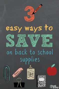 3 Easy Ways to Save On Your Back to School Supplies