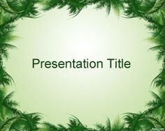 This free leaves frame PowerPoint template is a green template for Microsoft PowerPoint with green leaves and light green background style for presentations