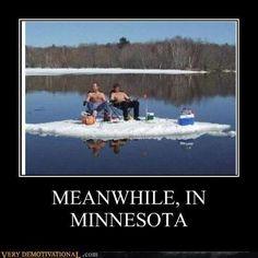 minnesota, ice fishing, funni pic, joke, meanwhil