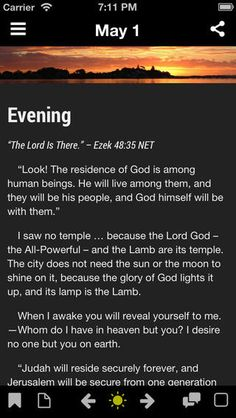 A 365 day morning and evening devotional app based on the timeless classic Daily Light on the Daily Path by Samuel Bagster updated with digital features for today's smartphones and tablets.