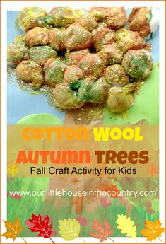 Cotton Wool Autumn Trees - Fall Art Activities for Kids - Our Little House in the Country http://ourlittlehouseinthecounty.com #autumn #fall...