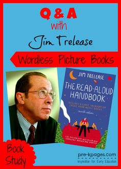 Q & A with Author Jim Trelease on the Value of Wordless Picture Books in #preschool and #kindergarten