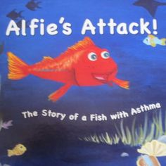 Alfie's Attack! The Story of a Fish with Asthma by Vitality Books - A @PTPA award winner! A perfect read for any kid with #asthma. Purchase at: http://store.vitalitybooks.com/