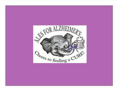 Ales for Alzheimer's Event  https://www.facebook.com/events/490716051015166/?fref=ts