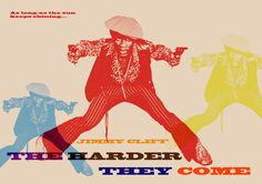 The Harder They Come starring Jimmy Cliff