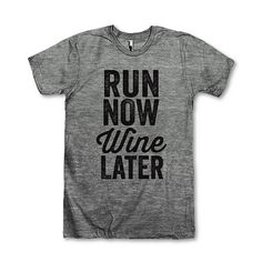 Run Now Wine Later b