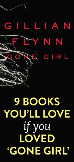 9 books to read next if you loved Gone Girl @KD Eustaquio Oliver