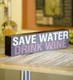 Save Water Drink Wine Decorative Wood Block