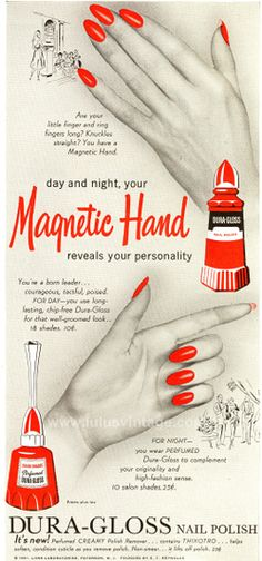 "Get the ""Magnetic Hand"" ... Dura-Gloss Nail Polish Ad (1951)"
