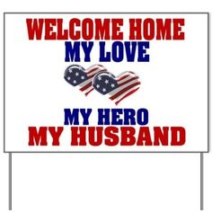 Military welcome home sign