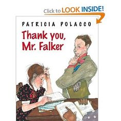 Thank You, Mr. Falker: Patricia Polacco a wonderful book for teacher appreciation week, the end of the year, struggling readers, or a lesson on bullying