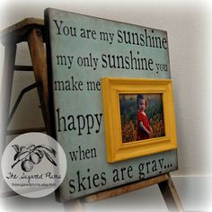 Fabulous idea...large MDF square+vinyl+frame and pic. Love it!  YOU ARE MY SUNSHINe Baby Personalized Picture by thesugaredplums, $75.00