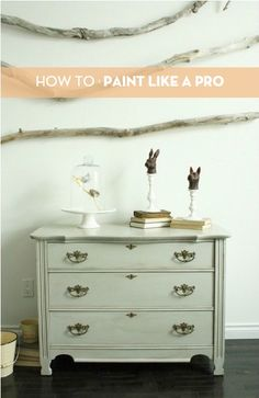 Everything you need to know to start painting furniture like a pro!