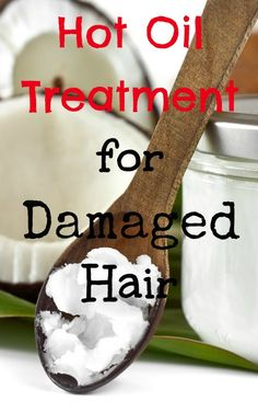 Hot Oil Treatment for Damaged Hair