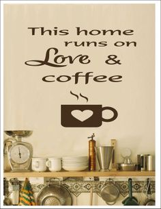 This House Runs on Love & Coffee Vinyl Wall Decal-Coffee Wall Decal-Coffee Wall Sticker-Coffee Decor-Coffee Decoration-Kitchen Decal