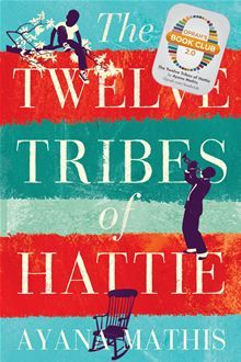 The Twelve Tribes of Hattie  - Oprah's newest pick!