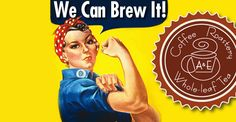We can brew it! | A & E Coffee Roastery & Tea | www.aeroastery.com