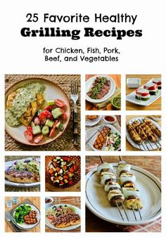 25 Favorite Healthy Grilling Recipes for Chicken, Fish, Pork, Beef, and Vegetables; I love grilling and these are all recipes I've made over and over! [from Kalyn's Kitchen] #LowCarb #SouthBeachDiet #Grilling