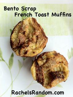 Bento Scrap  French Toast Muffins - RachelsRandom.com