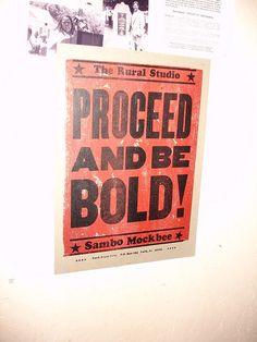 Proceed and be bold! - Samuel Mockbee www.allhalemovie.com