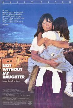 Kitaptan Uyarlama: Kızım Olmadan Asla – Not Without My Daughter (1991)  Director: Brian Gilbert