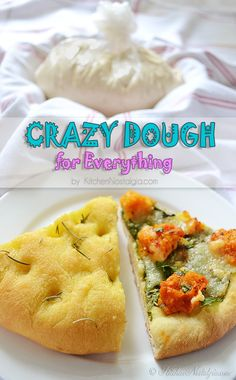 CRAZY DOUGH for Everything - make one dough, keep it in your fridge and use it for anything you like: pizza, focaccia, dinner rolls, crescent rolls... by kitchennostalgia.com