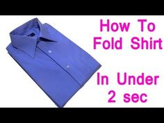 How To Fold A Shirt In Under Two Seconds | Video