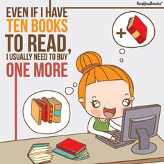 Even if I still have books to read...