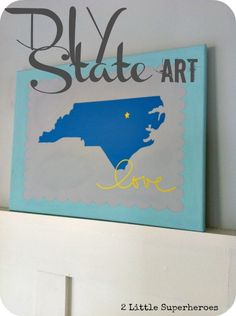 DIY State of North Carolina Art. Simple DIY project using whatever State or Province you love!