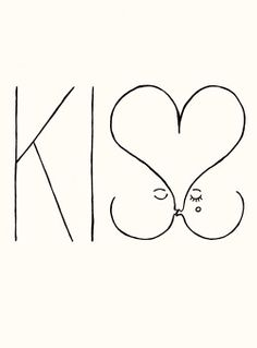 cute kissing quotes, beso, graphic, cute word art, random, design, typographi, deni carrier, kisses