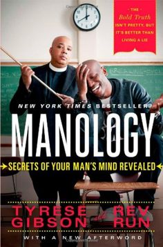 Enter for your chance to win 'Manology: Secrets of Your Man's Mind Revealed' by Tyrese Gibson and Rev Run