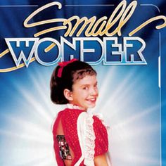 This is for my friend Karly - Small Wonder!