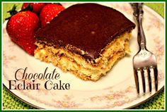 Sweet Tea and Cornbread: No Bake Chocolate Eclair Cake!