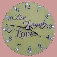 Live Laugh Love Clock, I would just want it in blue and brown :)