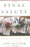 Final Salute (warning: this book will NEVER leave you)